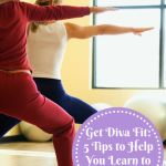 Get Diva Fit 5 Tips To Help You Learn To Love Fitness