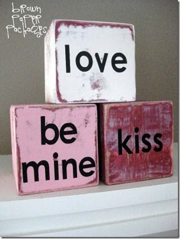2×4 Valentine Conversation Blocks–would be cute to cut them heart-shaped