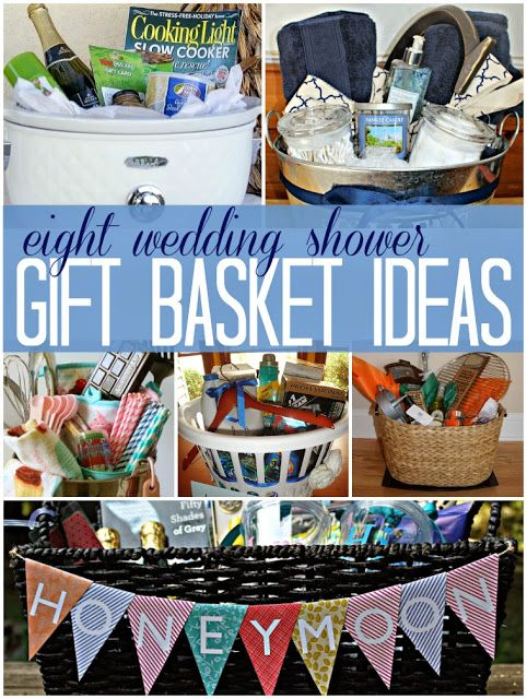 8 Wedding Bridal Shower Gift Basket Ideas A Great Way To
