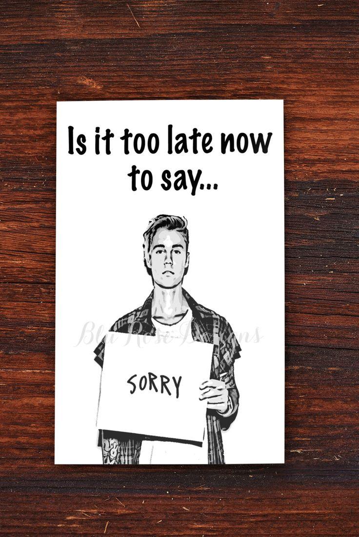 Im Sorry Card Justin Bieber Sorry Printable Card