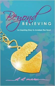 Beyond Believing by D.D. Marx