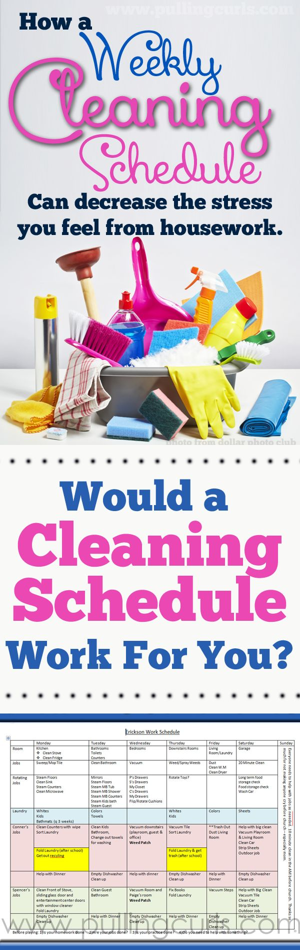 A weekly cleaning schedule might take away more stress than you first think. Having a day for each item lets your mind relax.