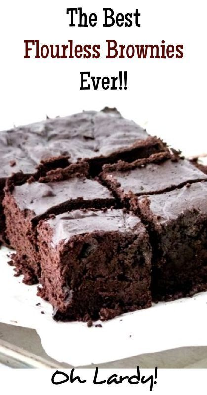 Low carb meal ideas Dessert The Best Flourless Brownies Ever 4 large eggs 1 cup unsweetened cocoa powder 1 cup coconut palm sugar
