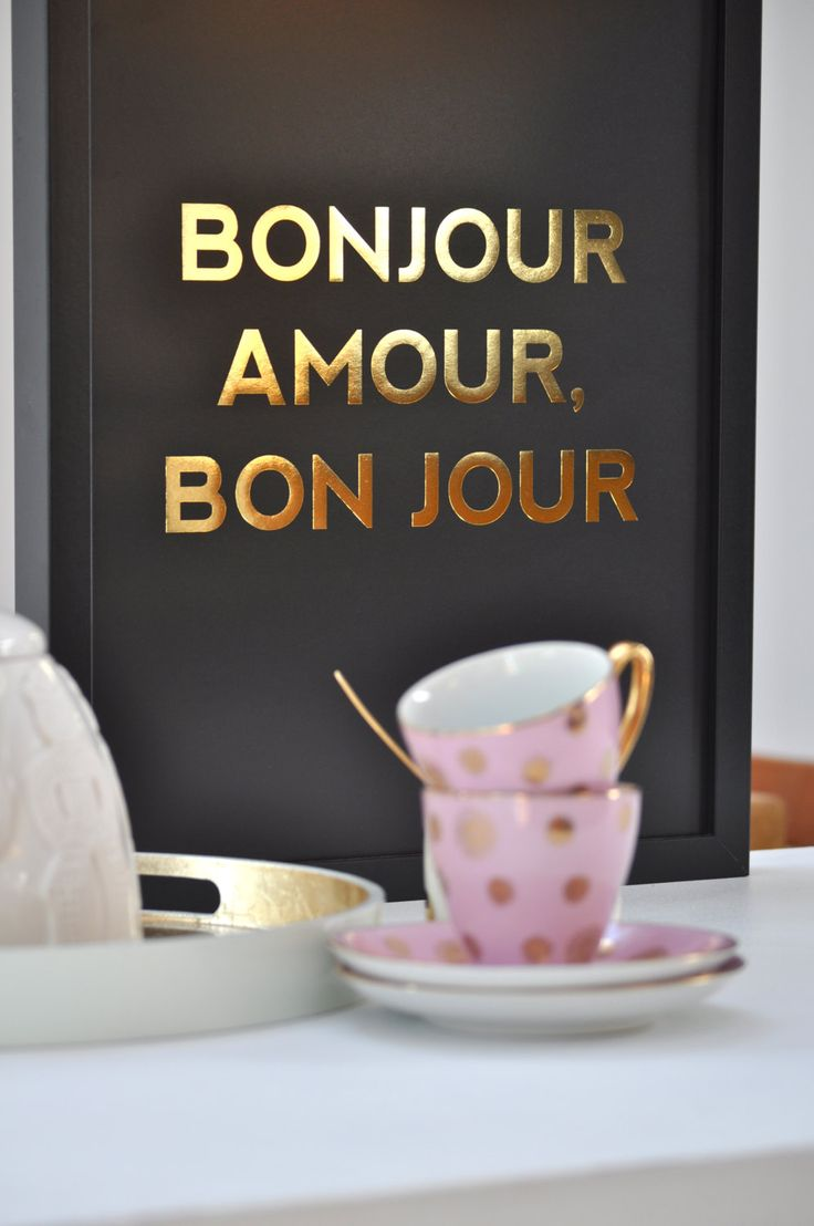 Bonjour Amour, Bon Jour / Good Morning Love, Have a Good Day.