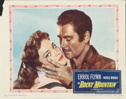 Image result for ROCKY MOUNTAIN POSTER ERROL FLYNN MOVIE