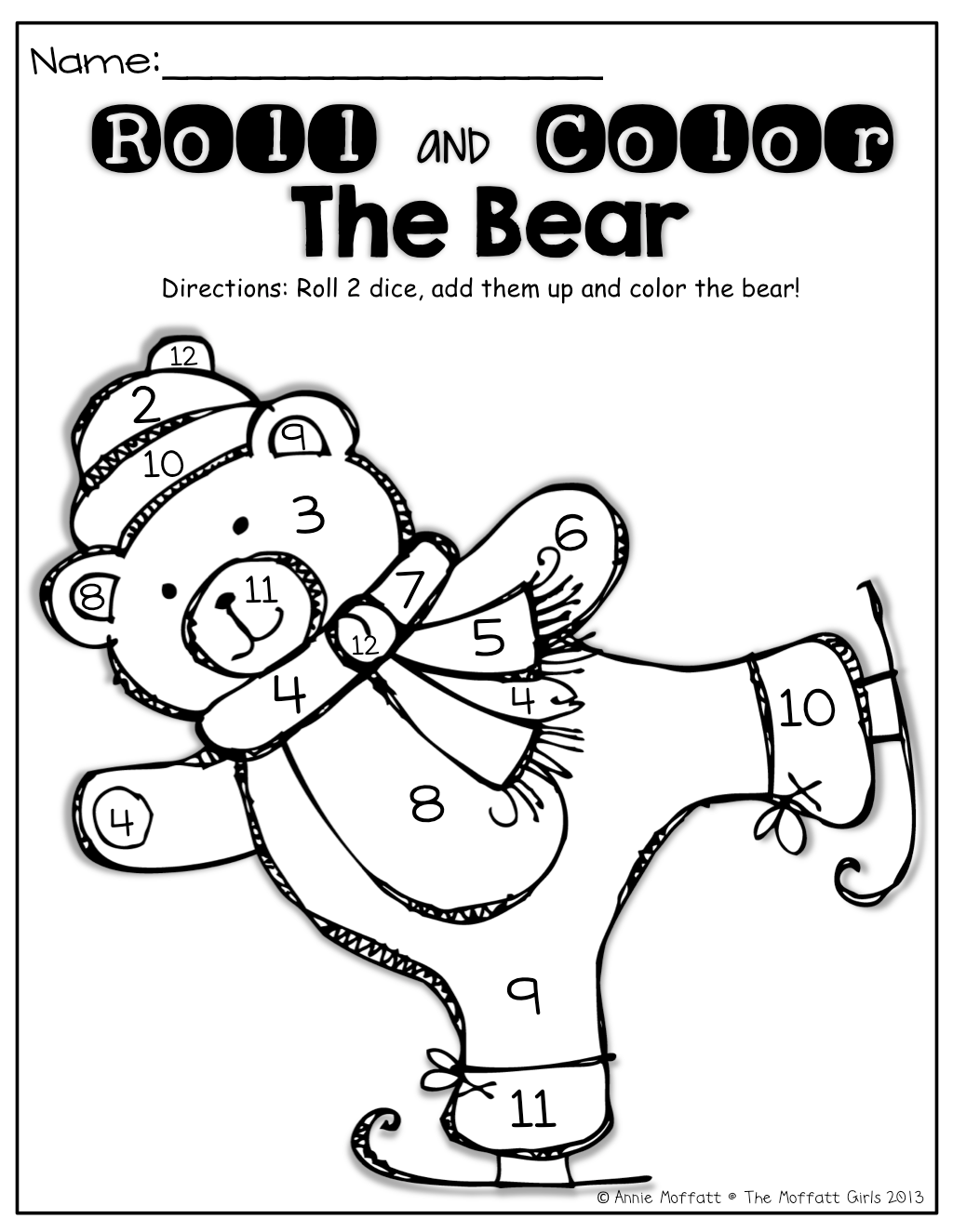 Roll 2 Dice Add Them Up And Color The Bear Turn It Into A Game Who Can Color Their Bear First