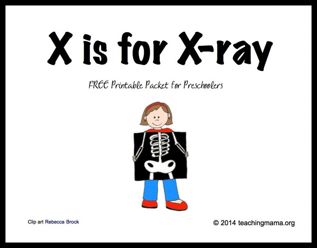 X Is For X Ray Letter X Printables
