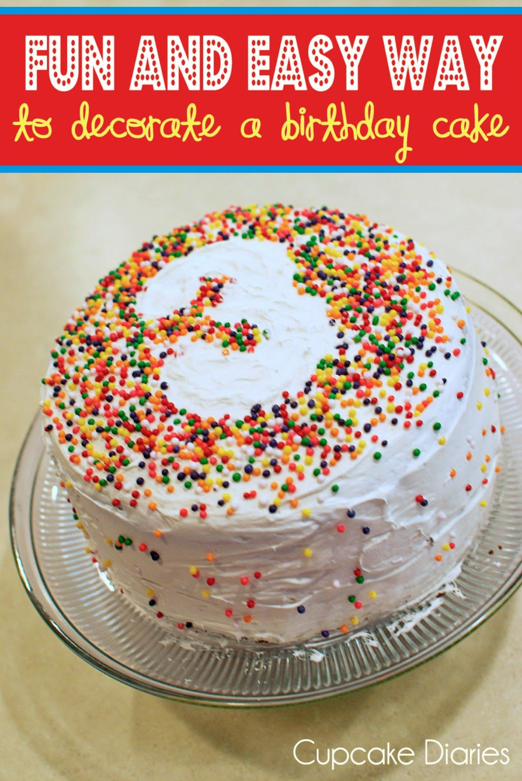 Fun And Easy Way To Decorate A Birthday Cake