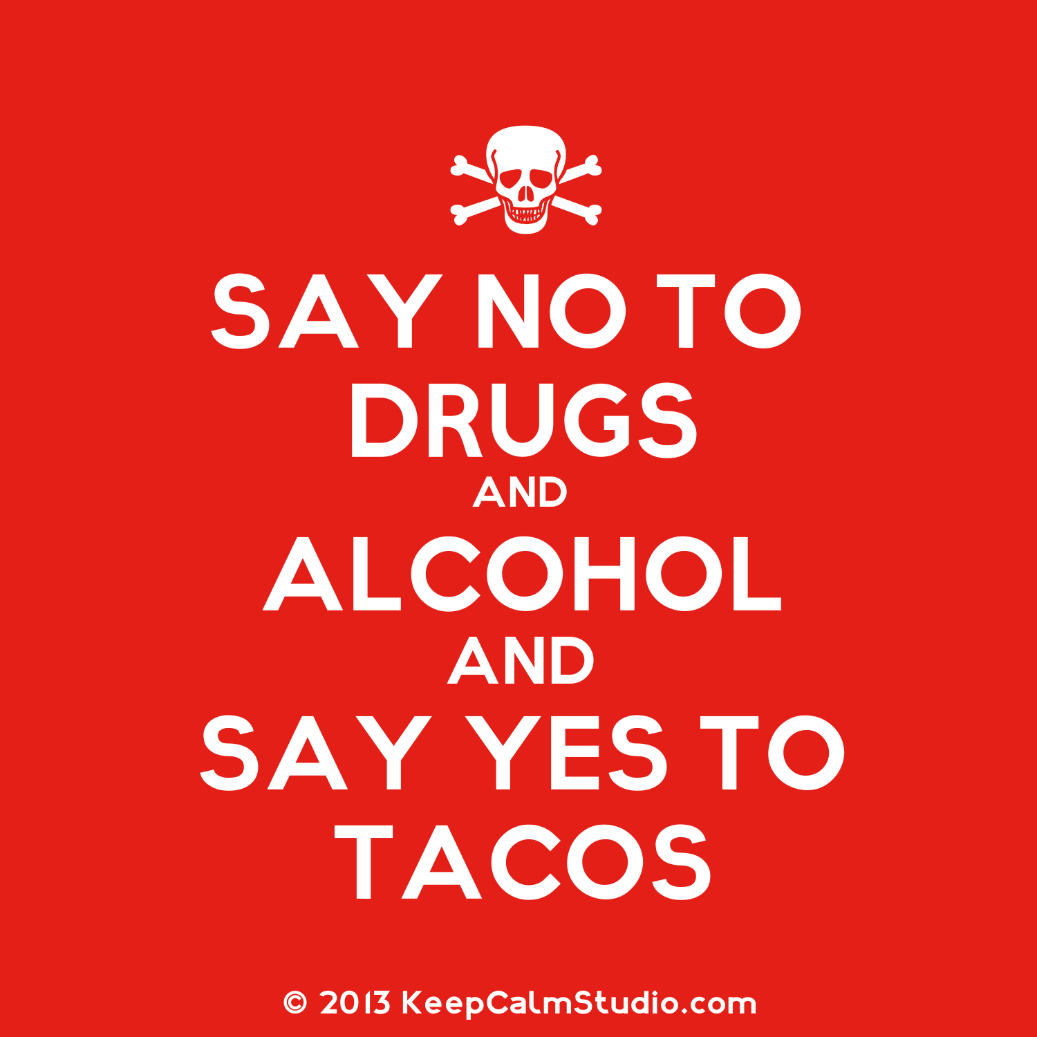 Just Say No To Drugs Slogans