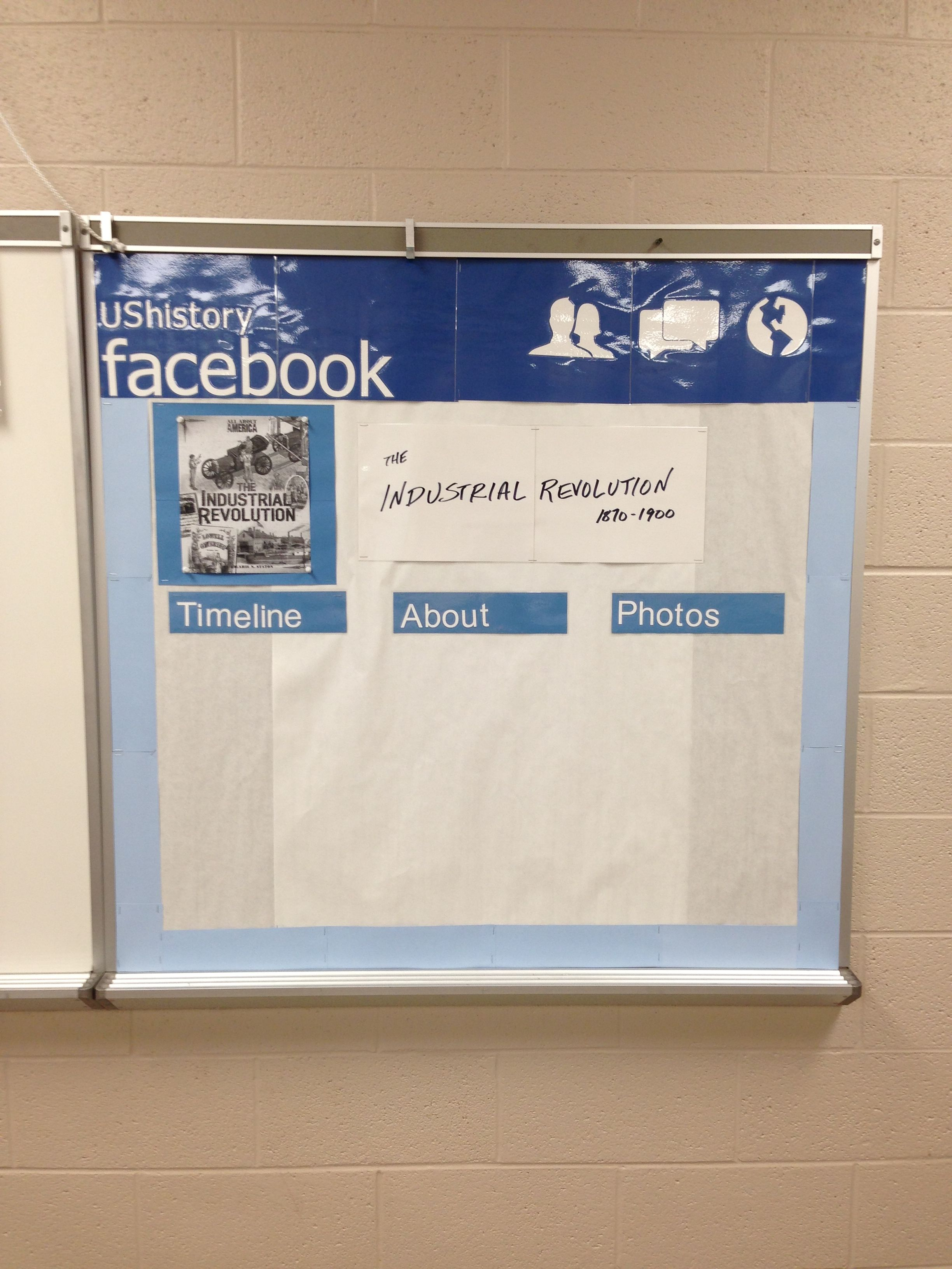 Facebook Profile Bulletin Board For High School History Class Let The Students Fill In The