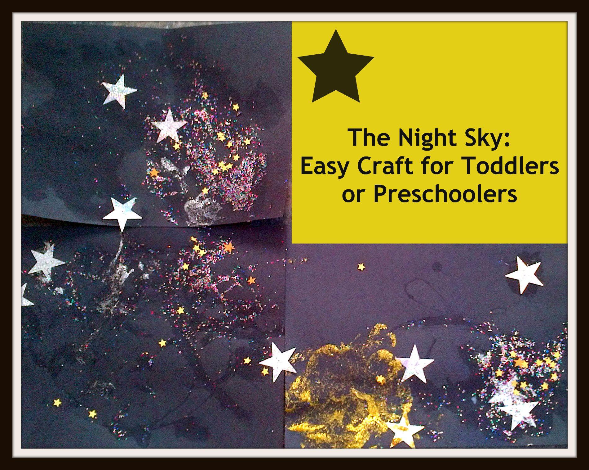 The Night Sky Toddler Amp Preschooler Craft