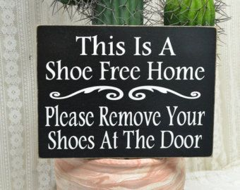 Items Similar To This Is A Shoe Free House Please Remove