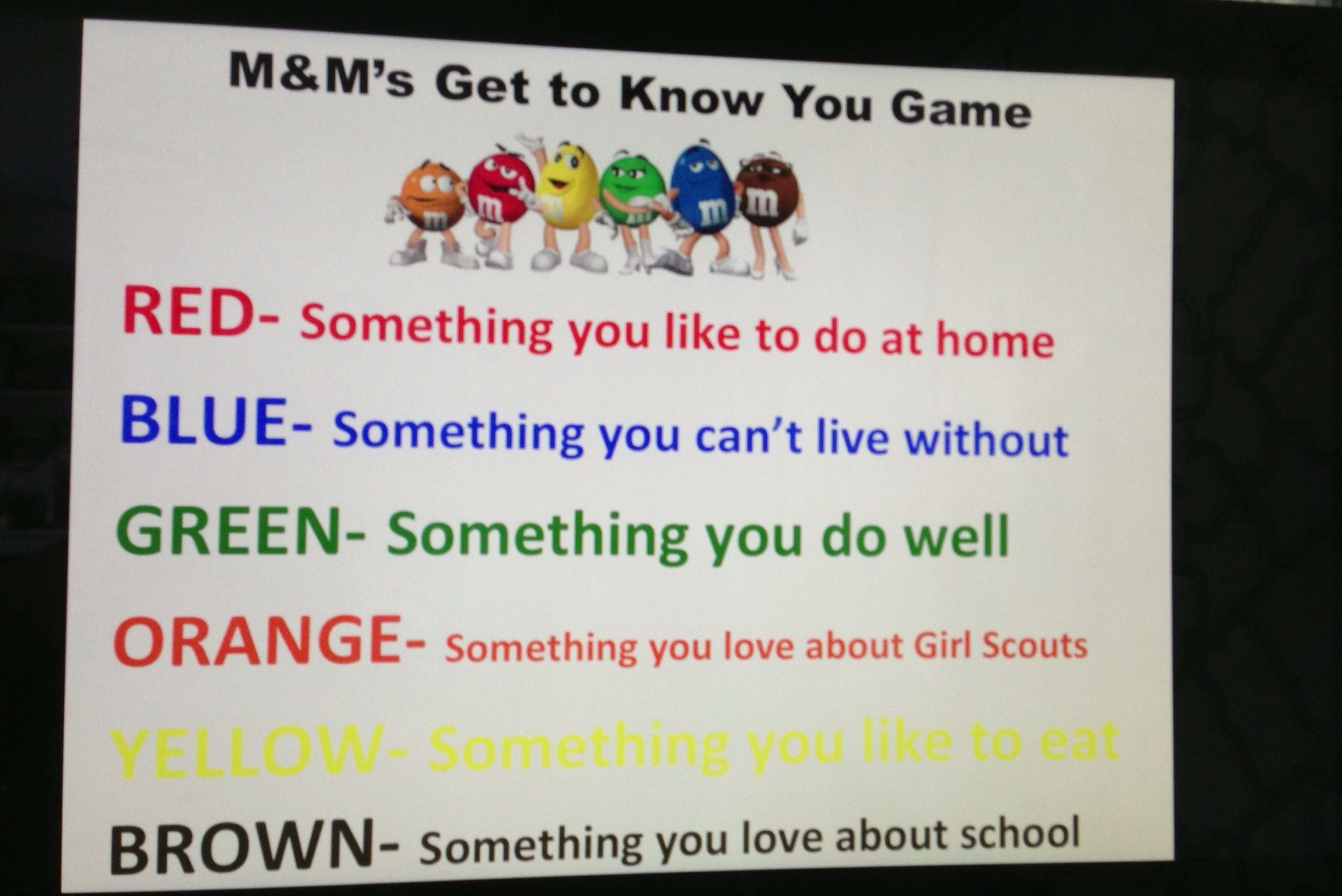 M Amp M Get To Know You Game For Girl Scouts Each Girl Takes An M Amp M And Shares Something About