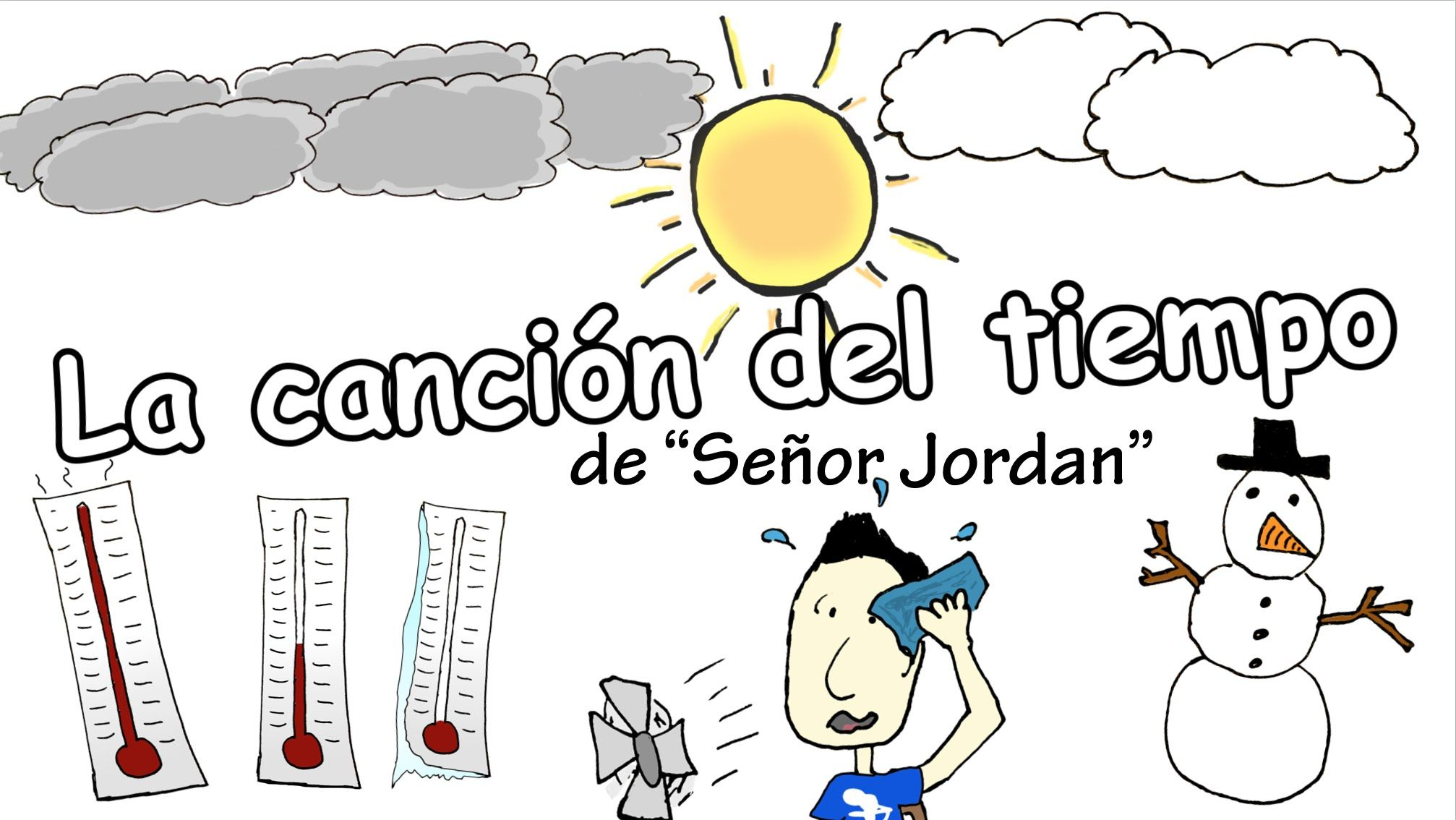 The Weather Song In Spanish La Cancion Del Tiempo Y El