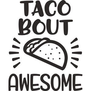 Download Silhouette Design Store: taco bout awesome | CRiCUT ...