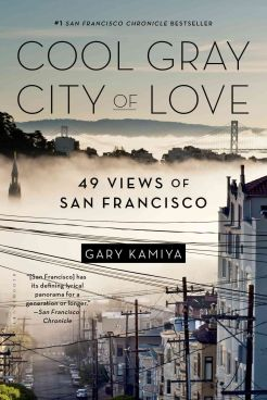 cool gray city of love books about san francisco