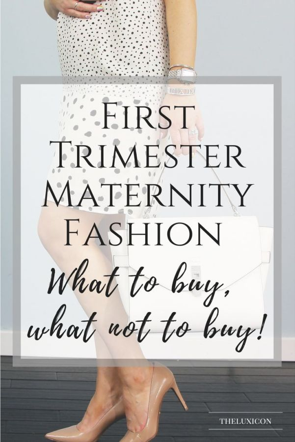 First trimester maternity fashion guide. Pin now, shop later.