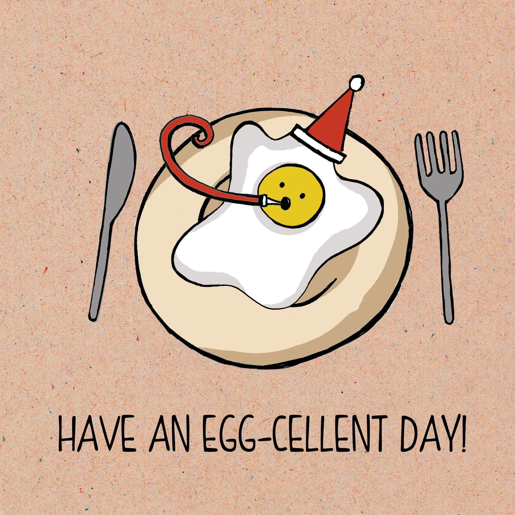 Food Pun Card Range Have An Egg Cellent Day Funny Puns