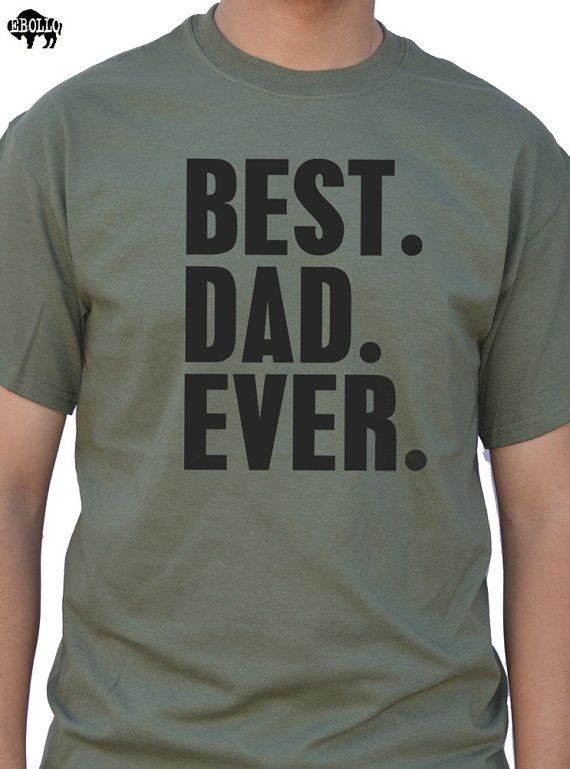 Fathers Day Gift New Dad Best Dad Ever T Shirt Mens t ...