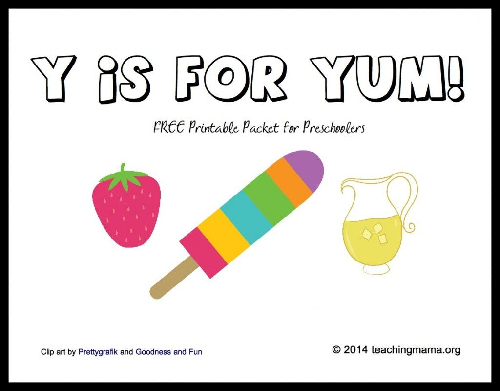 Y Is For Yum Letter Y Printables
