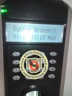 System Broken ! Attendance Machine Error