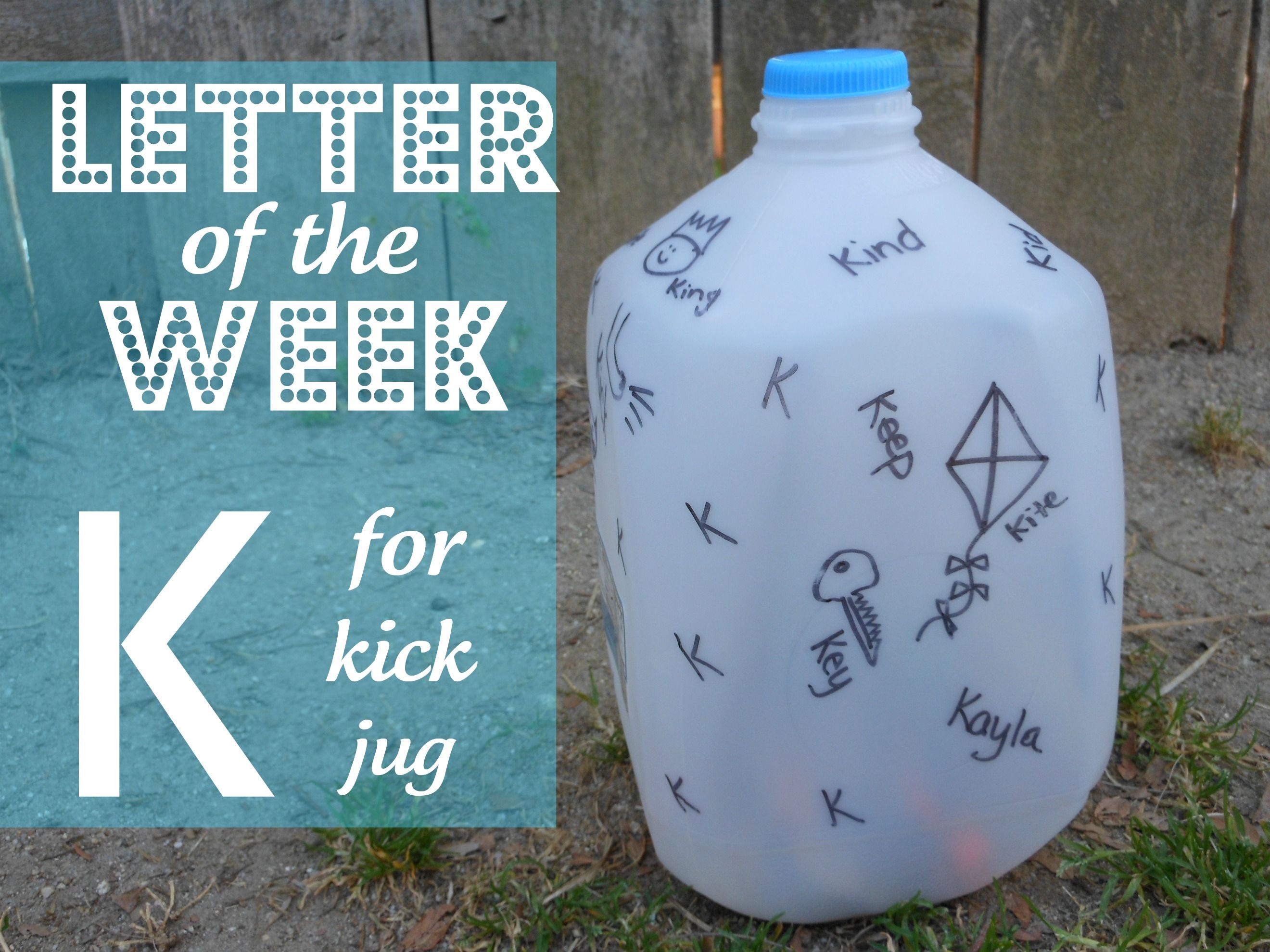 K For Kick Jug Activity For Learning Letters And Words