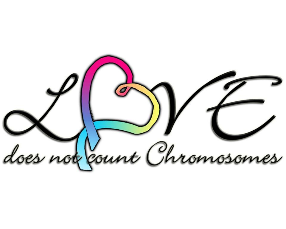 Download Love doesn't count chromosomes!   Trisomy Livin ...