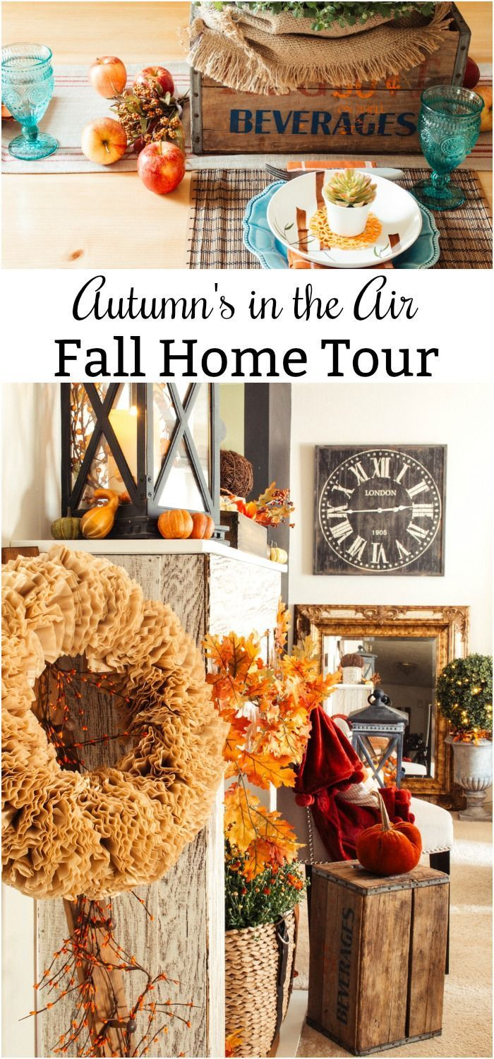 autumn s in the air fall home tour making the most from previous year s autumn decor
