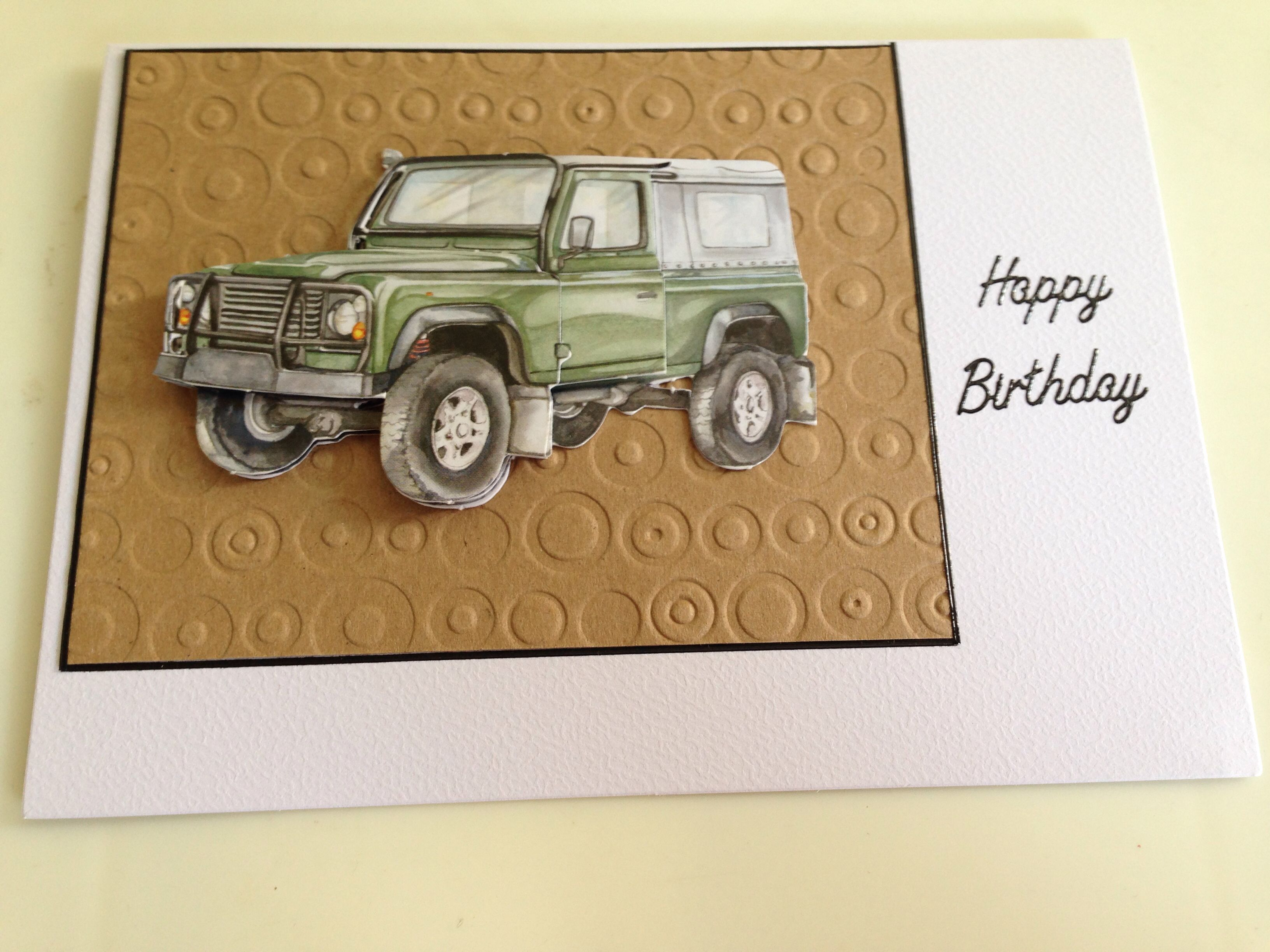 Land Rover birthday card Home made Cards Pinterest