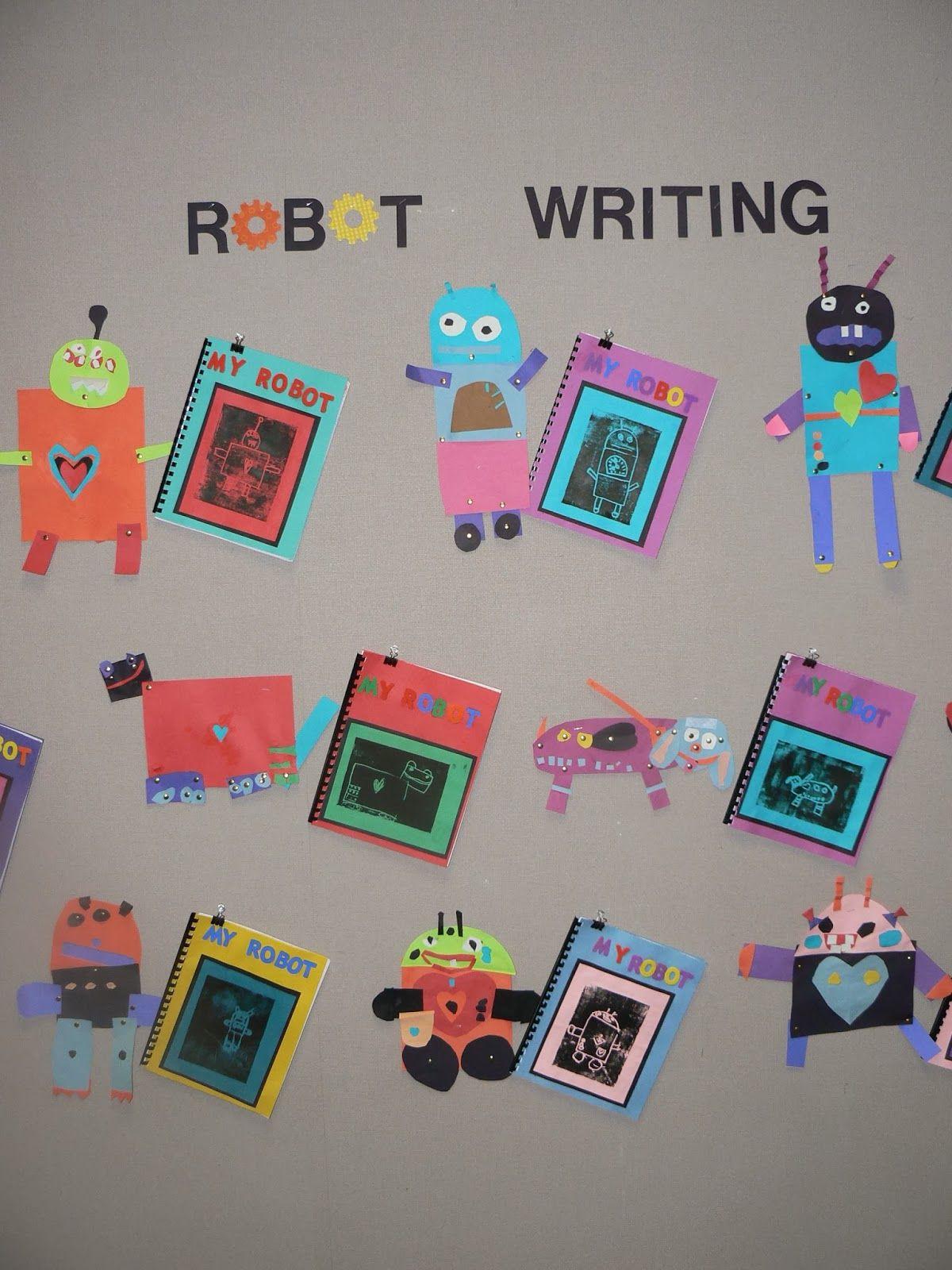 Mrs T S First Grade Class My Robot Art And Writing