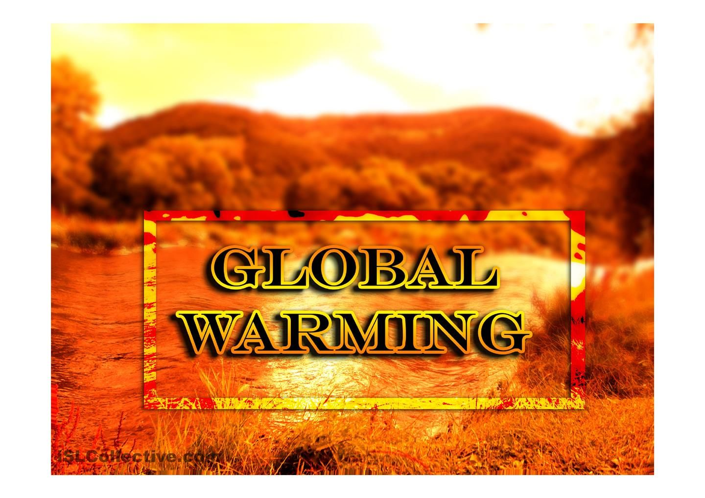 Esl Powerpoint Worksheet Of The Day About Global Warming