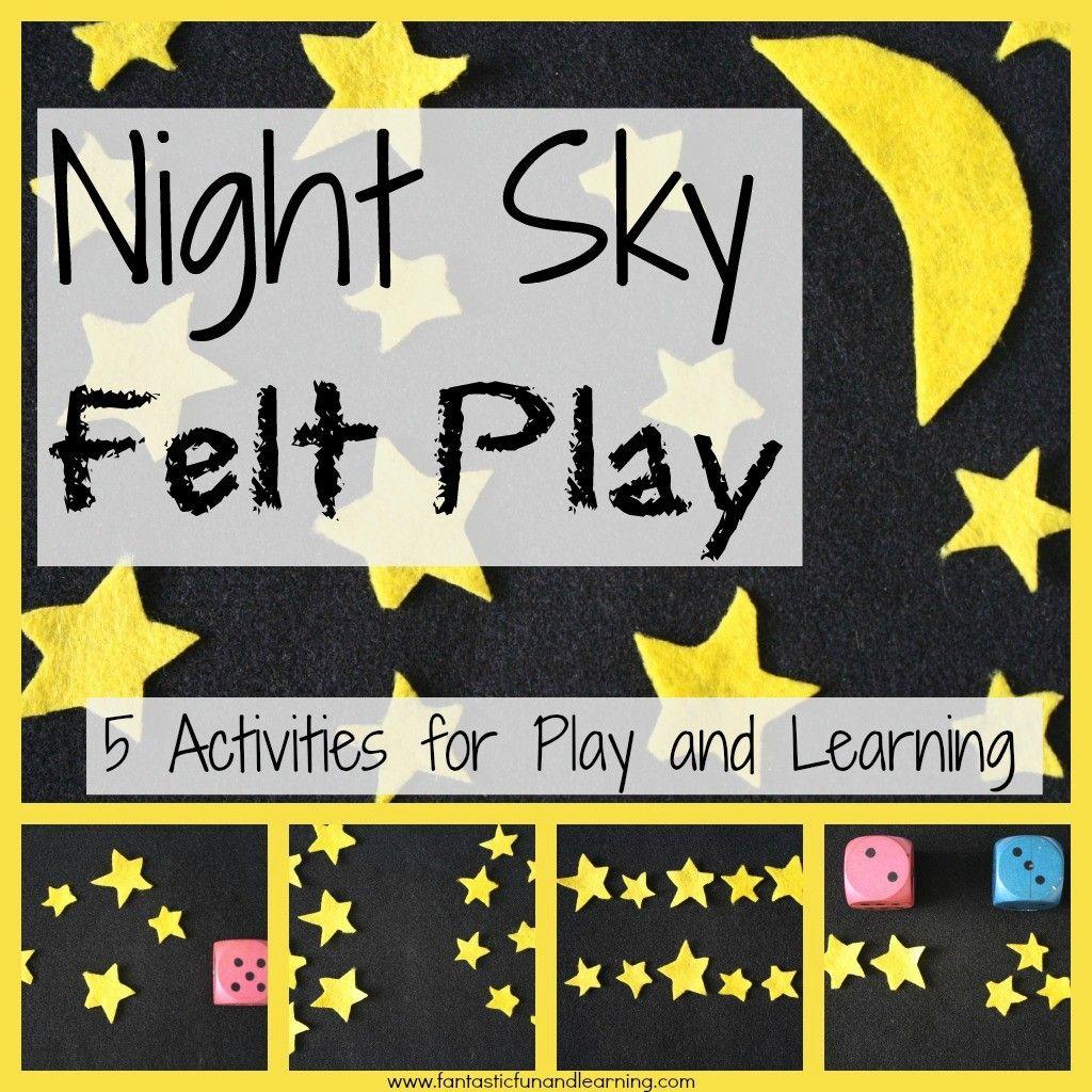 5 Activities For Night Sky Felt Play