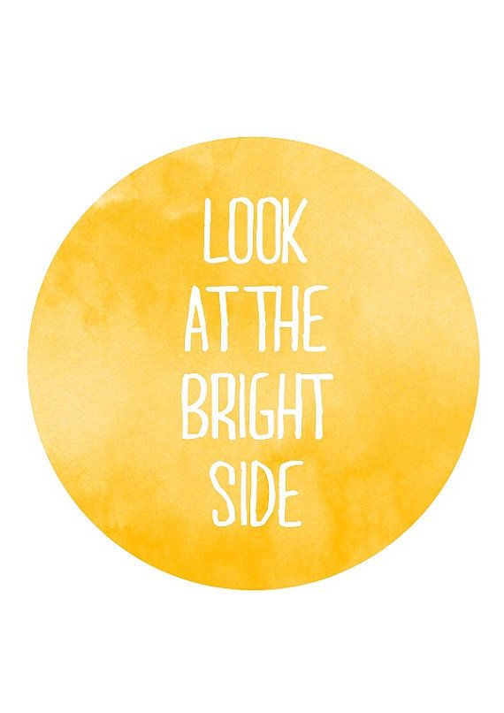 "Inspirational Art ""Look at the Bright Side"" Typography ..."
