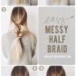 Best minute hairstyles messy half braids and ponytail quick