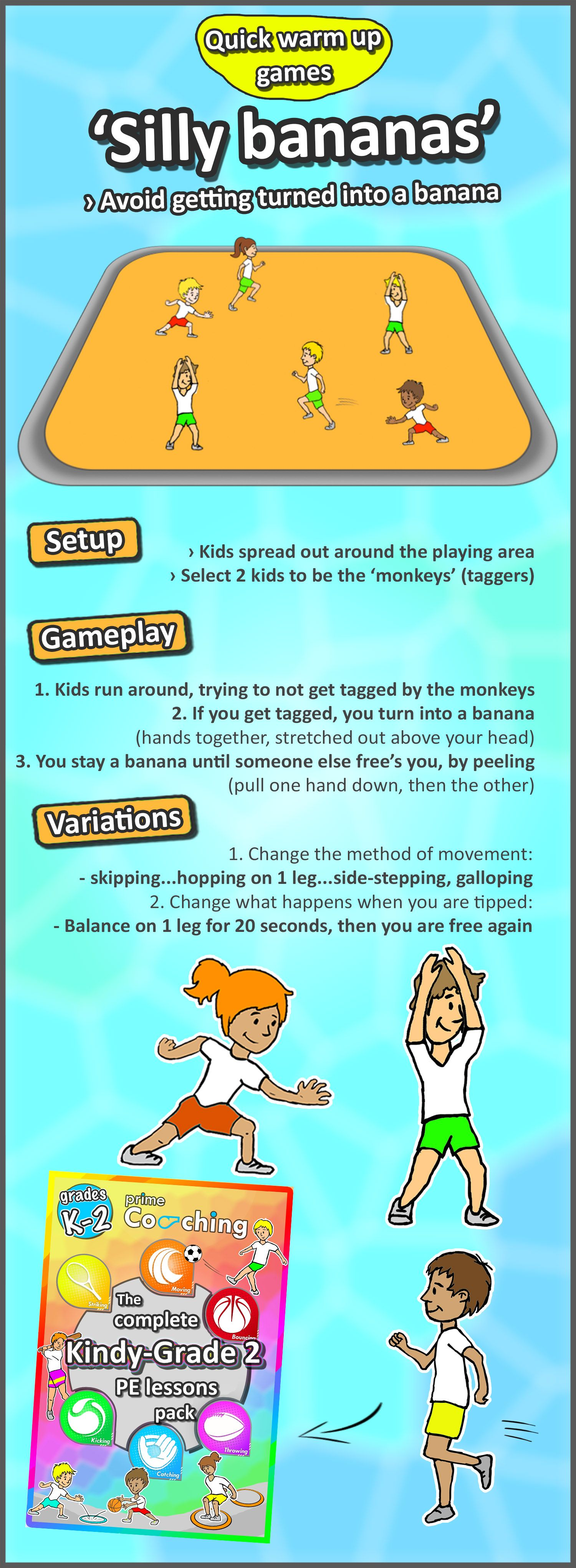 Silly Bananas A Simple But Fun Tip And Tag Warm Up Game For Your Kids Try It Out Then Check