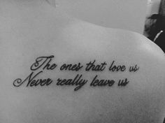 Losing A Loved One Quotes Tattoo | Love Quotes Everyday