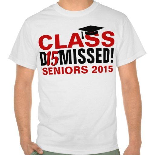 2015 Class Shirts on Pinterest