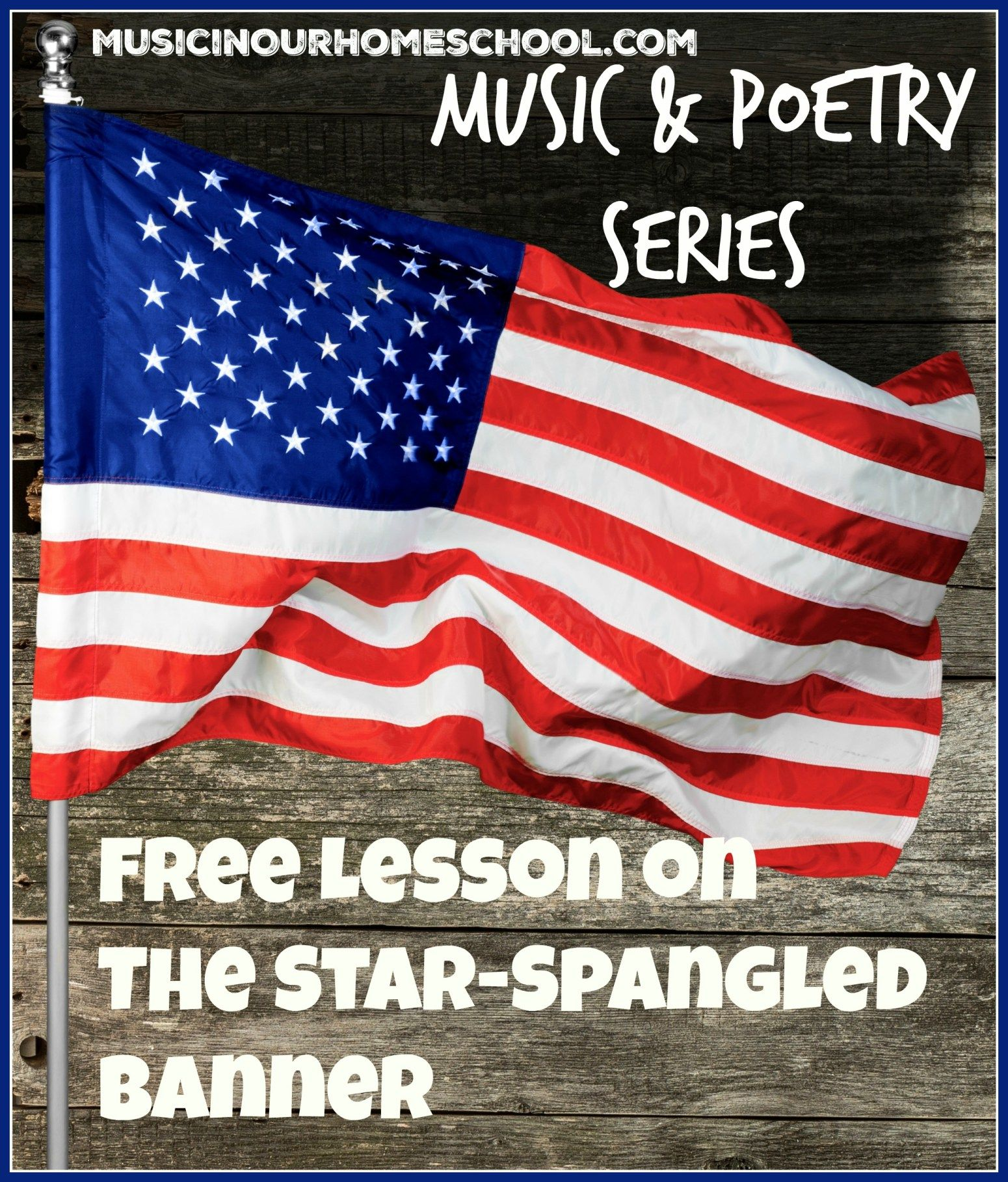 Free Lesson On The Star Spangled Banner