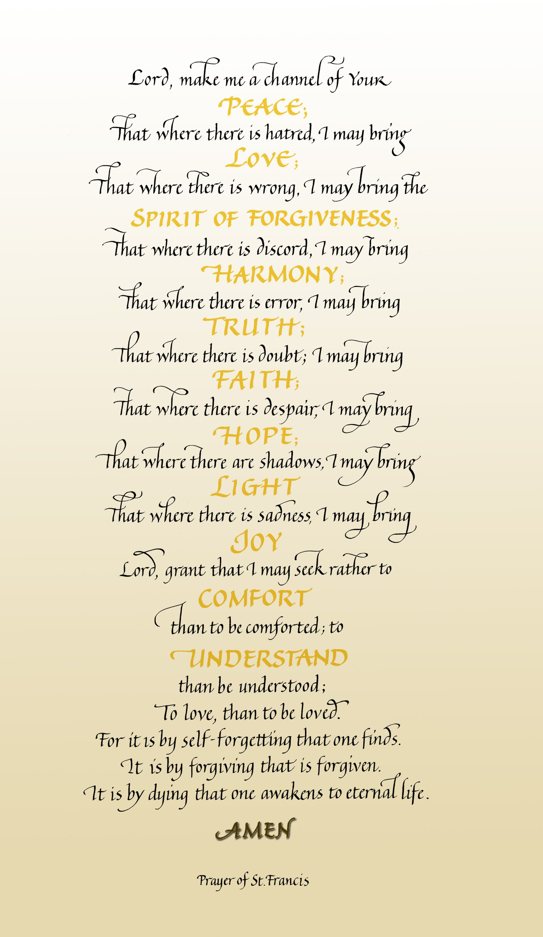 The Prayer Of St Francis Make Me An Instrument Of Thy