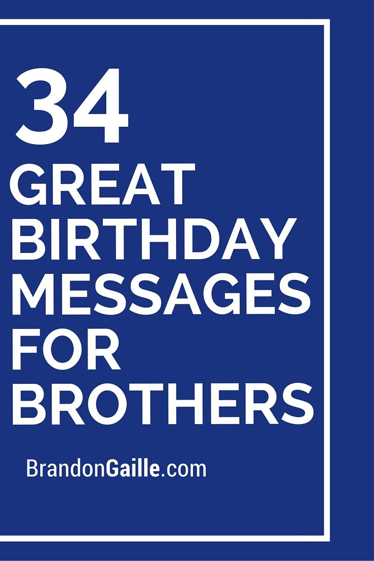34 great birthday messages for brothers birthdays