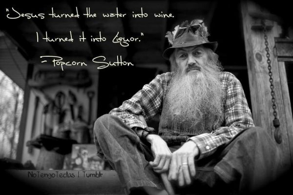 Mountain Man, Popcorn Sutton ~ Moonshine | The Art of ...