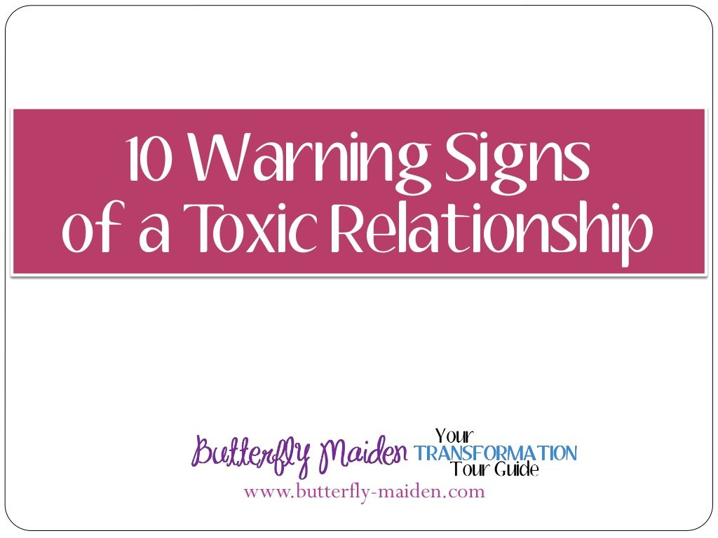 10 Warning Signs Of A Toxic Relationship To The Unaware