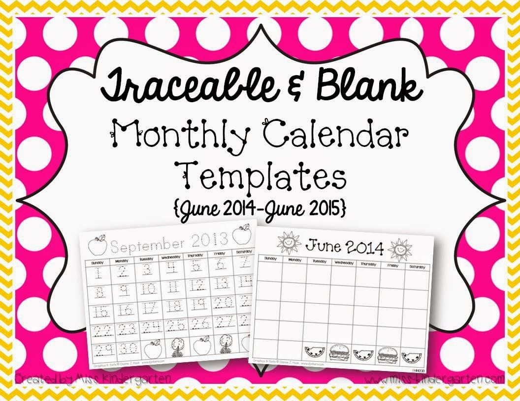 Miss Kindergarten Traceable Monthly Calendar Templates Freebie