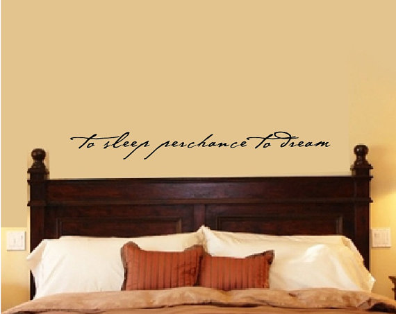 Bedroom Wall Decal Decor Shakespeare Quote To Sleep Perchance Dream Vinyl Home Lettering