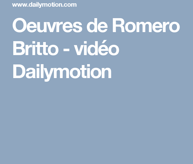 Oeuvres De Romero Britto Video Dailymotion Navidad Pinterest Png 640x640 Dailymotion Tickle Feet