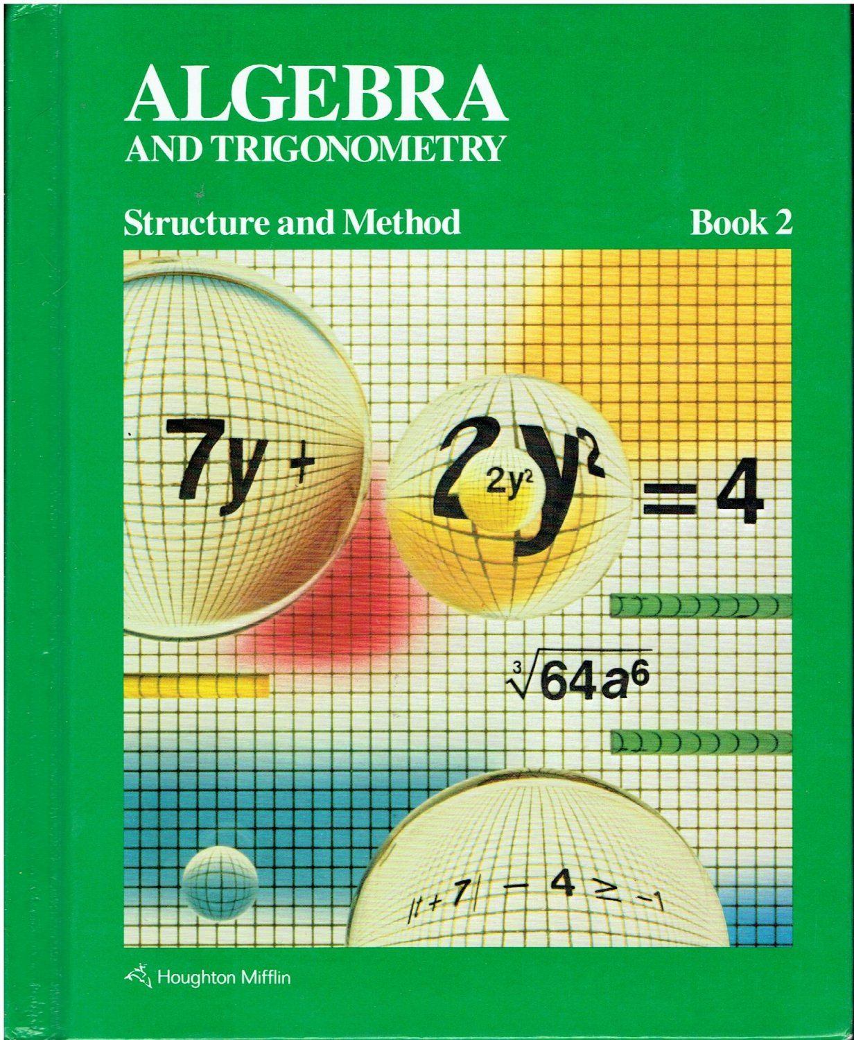 Algebra And Trigonometry Structure And Method Book 2 High