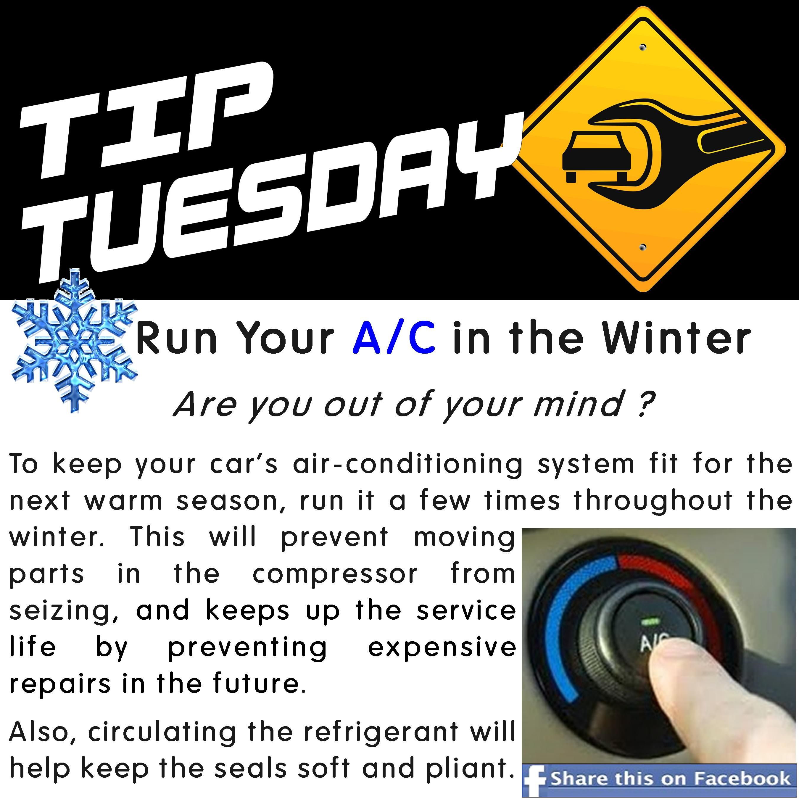 Car Care Tip Run Your A C In The Winter Are You Out Of Your Mind To Keep Your Cars Air