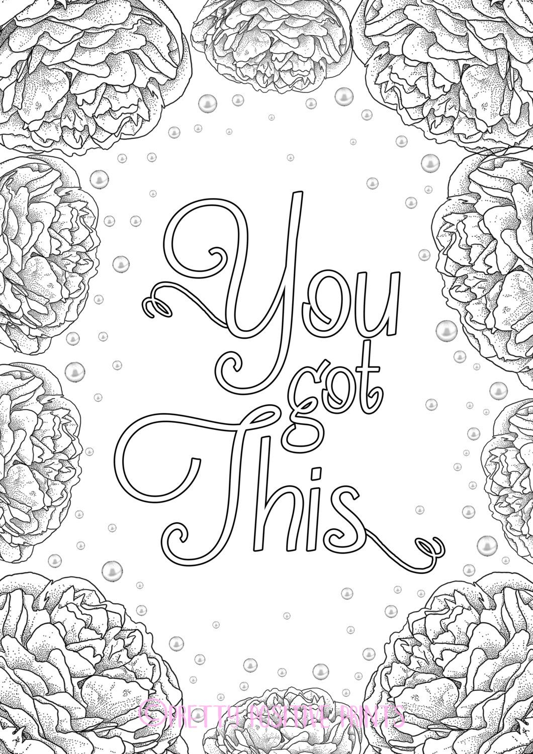 You Got This Colouring Quote Peonies By