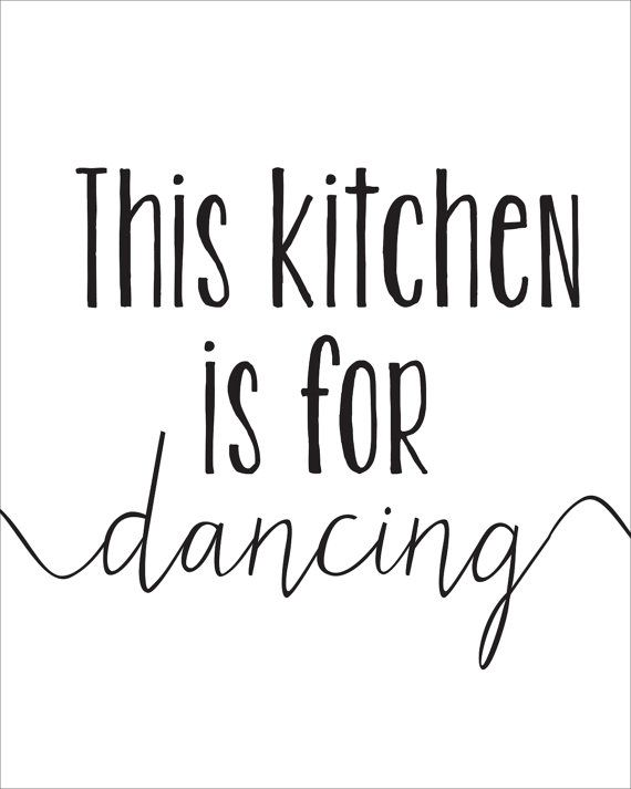 Download This Kitchen Is For Dancing Printable INSTANT by CraftMei ...