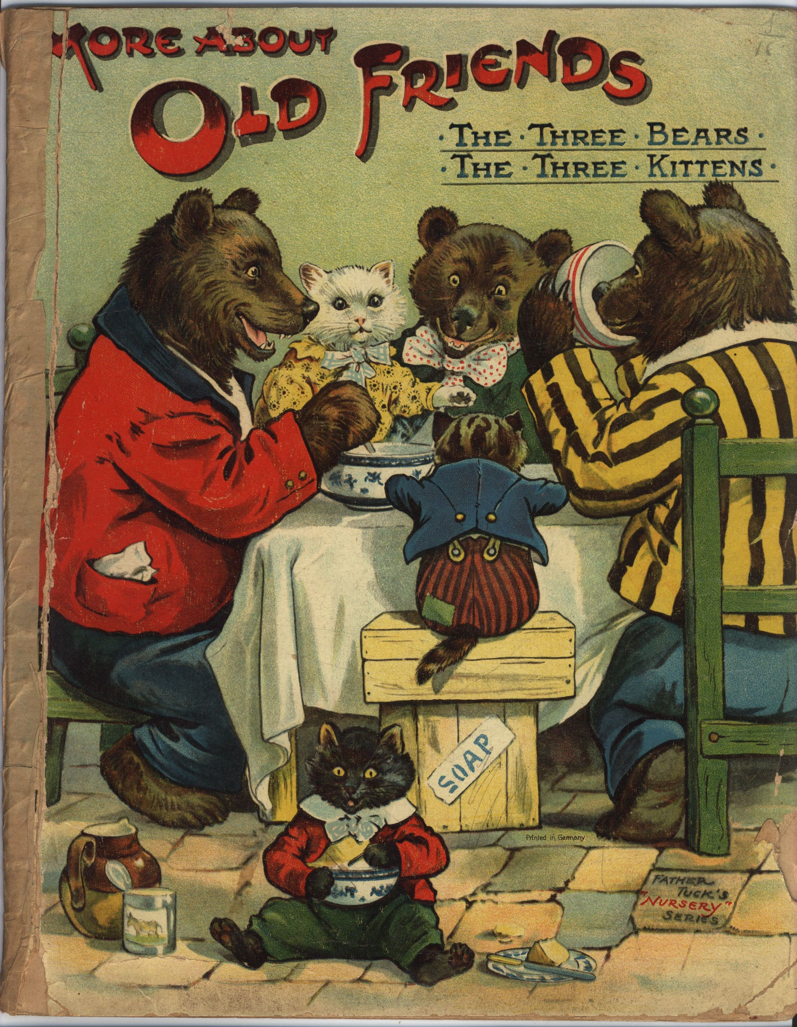 More About Old Friends The Three Bears The Three Kittens Raphael Tuck Amp Sons Early S